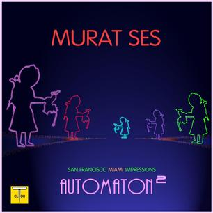 Automaton² By MURAT SES